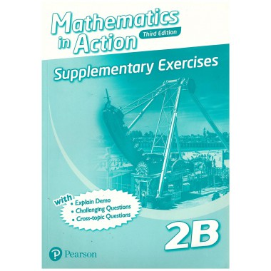 Mathematics in Action (3E) Supplementary Exercises Bk 2B (with Answer Key)