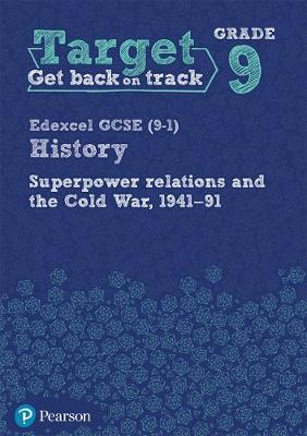 Target Grade 9 ( Edexcel GCSE (9-1) History Superpower Relations and the Cold War. 1941-91 Intervention Workbook