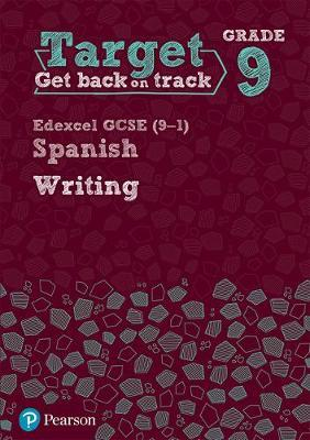 Target Grade 9 Writing Edexcel GCSE (9-1) Spanish Workbook