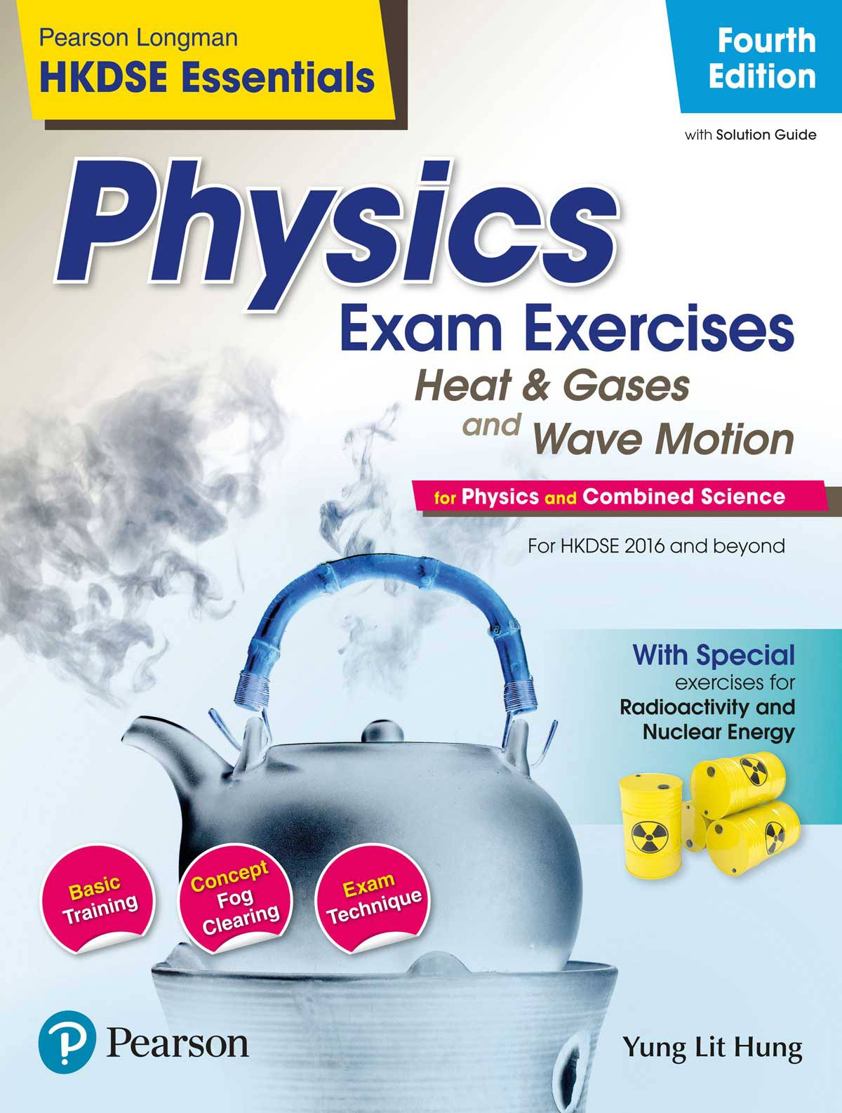 HKDSE Essentials: Physics Exam Exe: Heat and Gases · Wave Motion (4E)